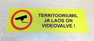 Hoiatussilt - Territooriumil ja laos on videovalve!